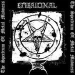 Embrional / Empheris - SplitCD - The Spectrum Of Metal Madness (CD)