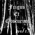Frigus Et Obscurum - Vol. 1 (CD)