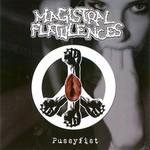 Magistral Flatulences - Pussyfist (CD)