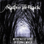 Native In Black - At The Mystic Gates Of Eternal Winter (CD)