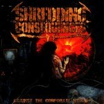 Shredding Consequences - Against The Corporate World (CD)