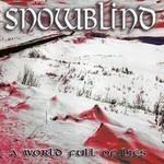 Snowblind - A World Full Of Lies (CD)