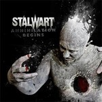 Stalwart - Annihilation Begins (CD)