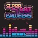Super 8 Bit Brothers - Brawl (CD)