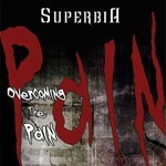 Superbia - Overcoming The Pain (CD)