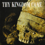 Thy Kingdom Come - Through Bleeding Eyes (CD)