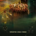 Ticket To Hell - Operation - Crash Course (CD)