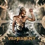Vehement - All That's Behind (CD)