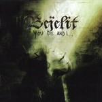 Bejelit - You Die And I (CD)