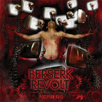 Berserk Revolt - Perception Kills (CD)