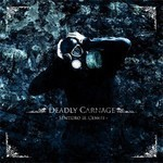 Deadly Carnage - Sentiero II - Ceneri (CD)