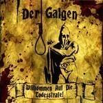 Der Galgen - Willkommen Auf Die Todesstrafe! (CD)