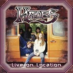 Hades - Live On Location (CD)