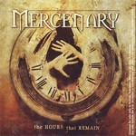 Mercenary - The Hours That Remain (CD)