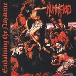 Mummified - Embalming The Nazarene (CD)