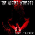 The Murder Industry - Death Motivation (CD)