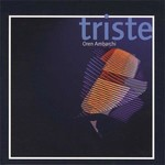 Oren Ambarchi - Triste (CD) Digisleeve