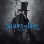 Shades Of Dusk - Squalor (CD)