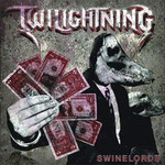 Twilightning - Swinelords (CD)