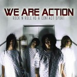 We Are Action - Rock'n'roll Is A Contact Sport (CD)