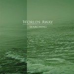 Worlds Away - Searching (CD) Digisleeve