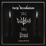Deep Desolation / Iugulatus / Primal - SplitCD - Chapel Of Fear (CD)