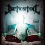 Detestor - Fulgor (CD)