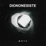 Diononesiste - Mota (CD)