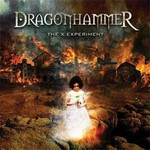 Dragonhammer - The X Experiment (CD)