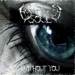 Emptiness Soul - Without You (CD)