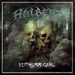 Halberd - Ruthless Game (MCD)