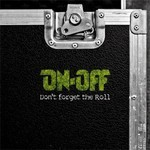 On-Off - Don't Forget The Roll (CD)