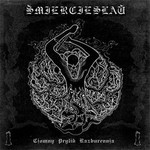 Smiercieslau - Dark Tide Of Destruction / Calling Darkness (CD)