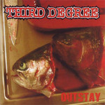 Third Degree - Outstay (CD)