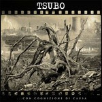 Tsubo - ...Con Cognizione Di Causa (CD)