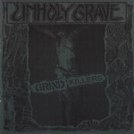 Unholy Grave - Grind Killers (CD)