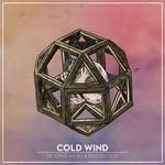 Cold Wind - De Seres, Viajes & Encuentros (CD)
