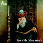 Ice Dragon - Tome Of The Future Ancients (CD)