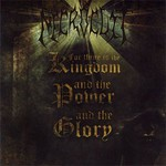 Necrocult - For Thine Is The Kingdom, And The Power, And The Glory (CD)