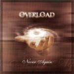 Overload - Never Again (CD)