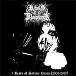 Rituals Of A Blasphemer - 7 Years Of Satanic Chaos (CD)