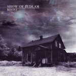 Show Of Bedlam - Roont (CD)