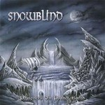 Snowblind - Prisoners On Planet Earth (CD)