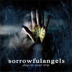 Sorrowful Angels - Ship in Your Trip (CD)