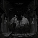Tyranny - Aeons In Tectonic Interment (CD)