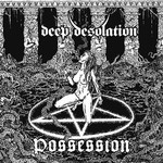 Deep Desolation - Possession (CD)