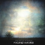 Fading Waves - The Sense Of Space (CD)