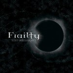 Frailty - Lost Lifeless Lights (CD)