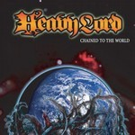 Heavy Lord - Chained To The World (CD)