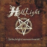 HellLight - …And Then, The Light Of Consciousness Became Hell… (CD)